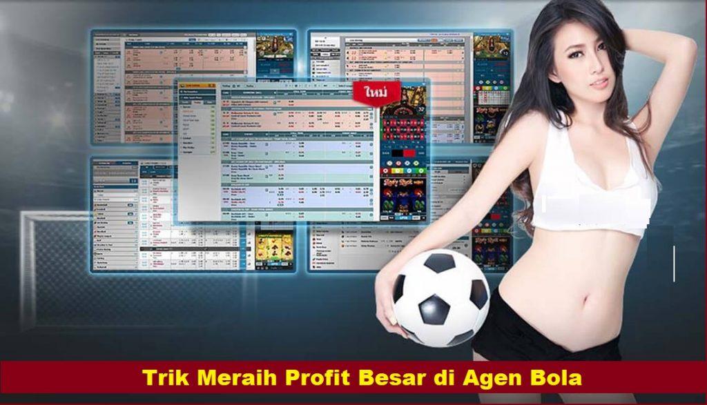 Trik Meraih Profit Besar di Agen Bola